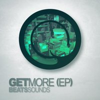 Get More — Beats Sounds