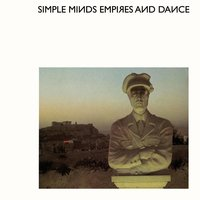 Empires And Dance — Simple Minds