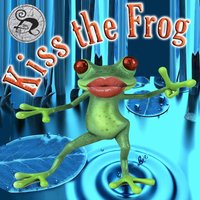Kiss the Frog — Andrea K