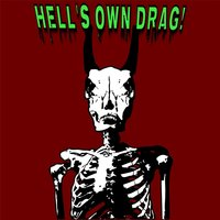 Hell's Own Drag! — Hell's Own Drag