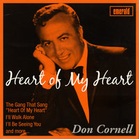 Heart of My Heart — Don Cornell