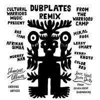 Dubplates Remix from the Warriors Camp — сборник