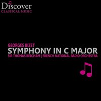 Bizet: Symphony in C Major — Sir Thomas Beecham, French National Radio Orchestra, Жорж Бизе