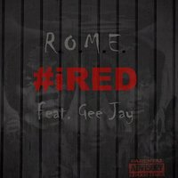Rome — iRED, Gee Jay