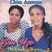 Chim Azawom, Vol. 2 — The Kingdom Sisters