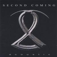 Acoustic — Second Coming