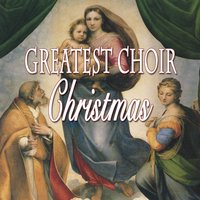 Greatest Choir Christmas — сборник