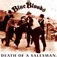 Death of a Salesman — The Blue Bloods
