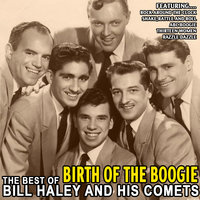 Birth of the Boogie — Bill Haley & The Comets