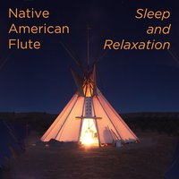 Native American Flute: Sleep and Relaxation — Ben Tavera King