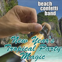 New Year's Tropical Party Magic — Beach Confetti Band