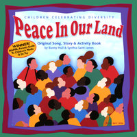 Peace In Our Land: Children Celebrating Diversity — Bunny Hull