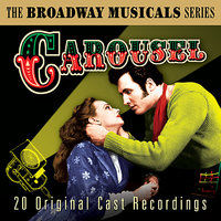 Carousel (The Best Of Broadway Musicals) — сборник