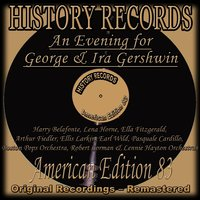 History Records - American Edition 83 - an Evening for George & Ira Gershwin — сборник