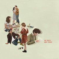 The Party — Andy Shauf