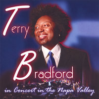 Terry Bradford in Concert in The Napa Valley — Terry Bradford