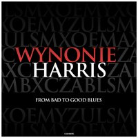From Bad to Good Blues — Wynonie Harris