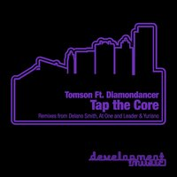 Tap the Core — Tomson, Diamondancer