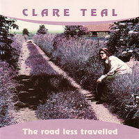 The Road Less Travelled — Clare Teal