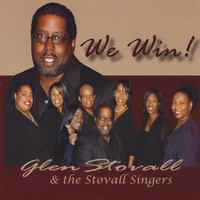 We Win — Glen Stovall & the Stovall Singers