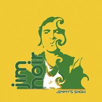 Jimmy's Show — Jim Noir