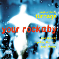 Turnage: Your Rockaby; Night Dances; Dispelling The Fears — сборник