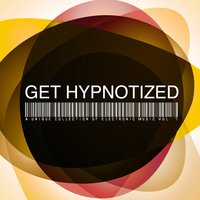 Get Hypnotized - a Unique Collection of Electronic Music, Vol. 7 — сборник