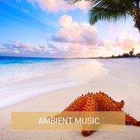 Ambient Music — Ivan Stabile