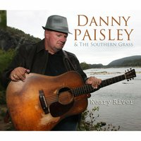 Weary River — Danny Paisley & the Southern Grass