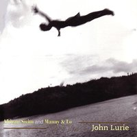 African Swim and Manny & Lo - Two Film Scores By John Lurie — John Lurie