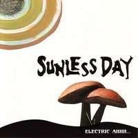 Electric Ahhh... — Sunless Day
