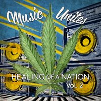 Music Unites: Healing of a Nation, Vol. 2 — сборник