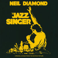 The Jazz Singer — Neil Diamond