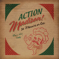 30 Minutes or Less — Action Madison