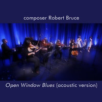 Open Window Blues — Robert Bruce