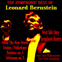 The Symphonic Best Of Bernstein — New York Stadium Symphony Orchestra, Leonard Bernstein Conductor, Леонард Бернстайн