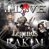 Legends Vol 1.2 — J-Love & Rakim