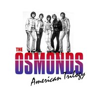 American Trilogy — The Osmond Brothers