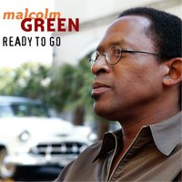 Ready to Go — Malcolm Green