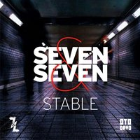 Stable — Seven & Seven