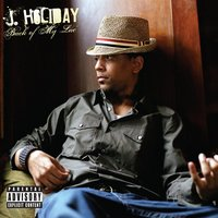 Back Of My Lac' — J. Holiday