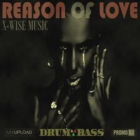 Reason Of Love — X-Wise