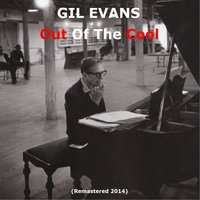 Out of the Cool — Gil Evans
