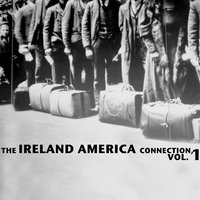 The Ireland America Connection, Vol. 1 — сборник