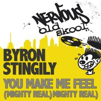 You Make Me Feel Mighty Real — Byron Stingily