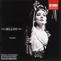 Bellini: Norma Highlights — Maria Callas, Винченцо Беллини