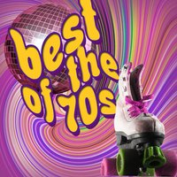 Best of the 70s — Best of the 70s