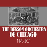 Na-Jo — The Benson Orchestra Of Chicago
