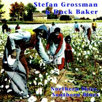 Northern Skies, Southern Blues — Stefan Grossman, Duck Baker