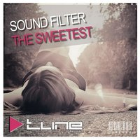 The Sweetest — Sound Filter